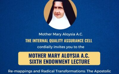 VI Mother Mary Aloysia Endowment Lecture